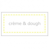 Crème & Dough